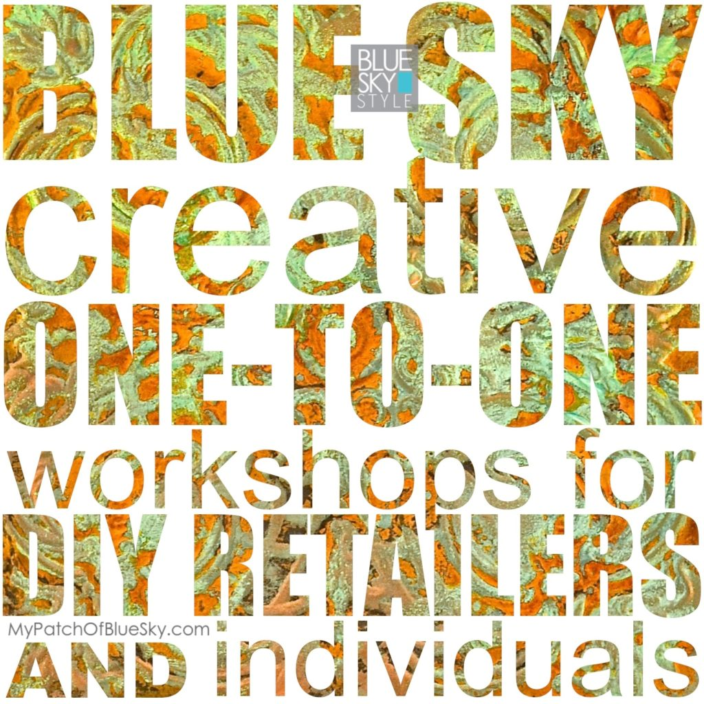 Blue Sky Creative one-to-one workshops for retailers and individuals | Learn to use many DIY products for furniture finishes and artwork. Or learn to use WordPress, social media and email marketing tools.