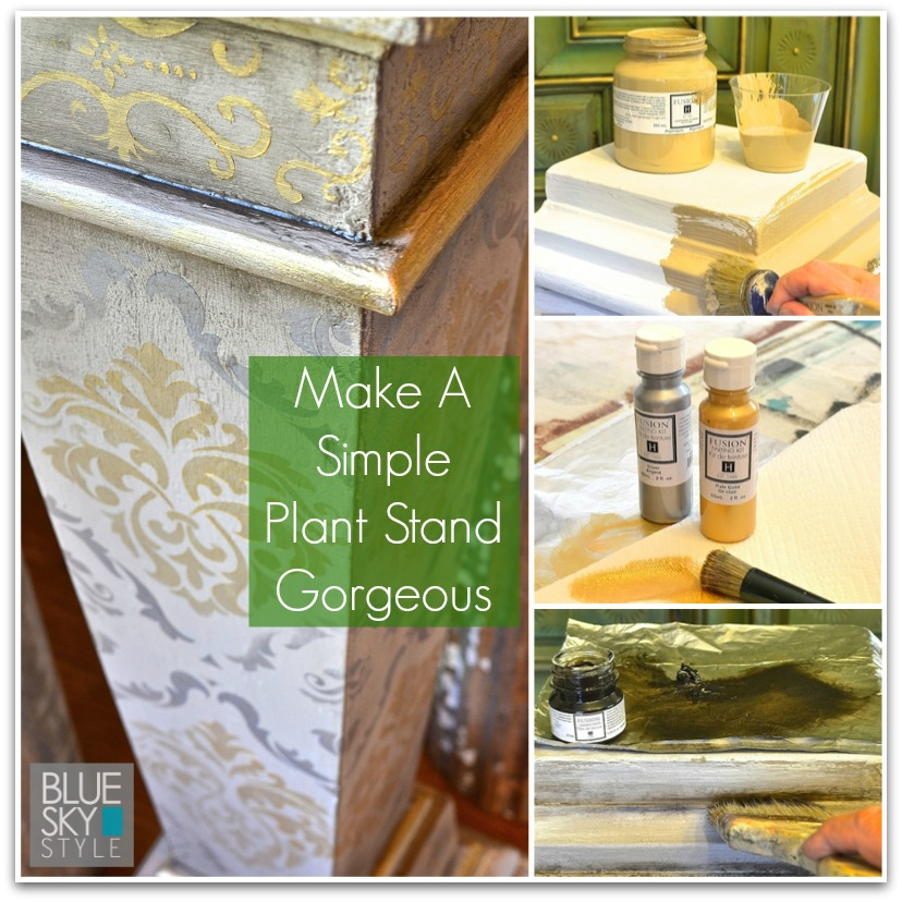 Make a simple plant stand gorgeous using Fusion Mineral Paint and products |Tutorial